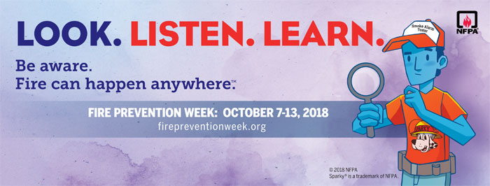 Fire Prevention Week:  October 7-13, 2018